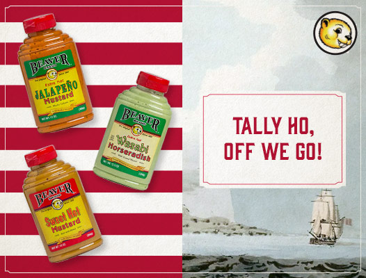 "3 Beaver Brand products, a ship, and tagline ""Tally ho, off we go!"""